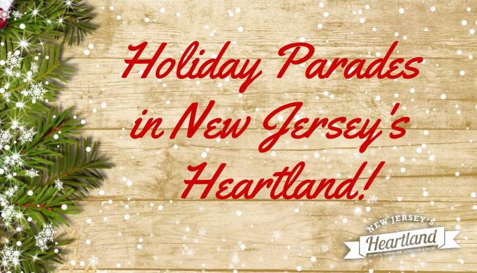 Holiday Parades in New Jersey's Heartland | NJ Heartland